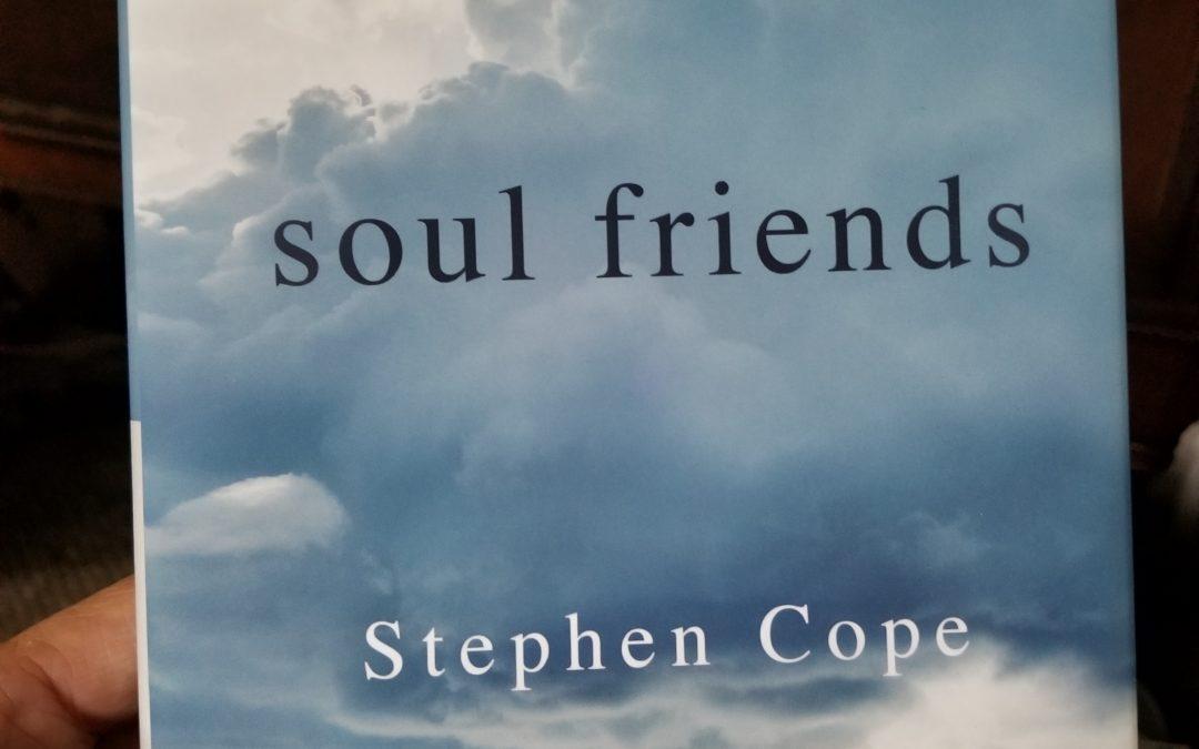 Soul Friends – Stephen Cope